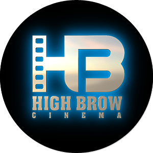 HIGH BROW CINEMA